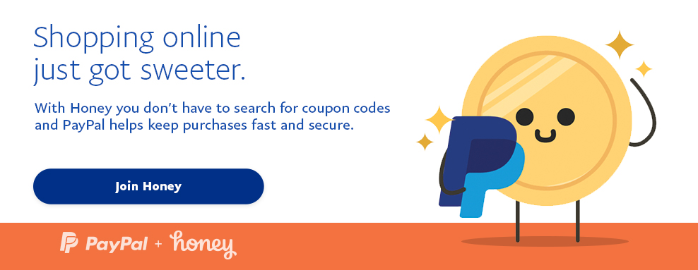 Shopping online just go sweeter. With Honey you don't have to search for coupon codes and PayPal helps keep purchases fast and secure. Join Honey.