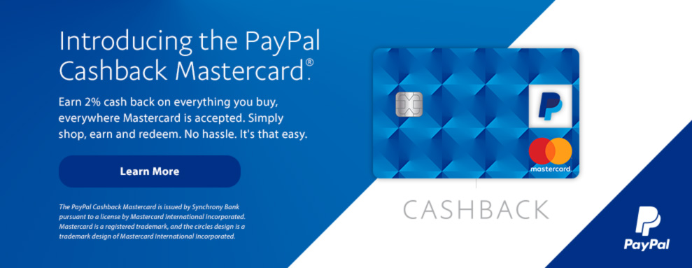 Introducing the PayPal Cashback MasterCard. Learn More.